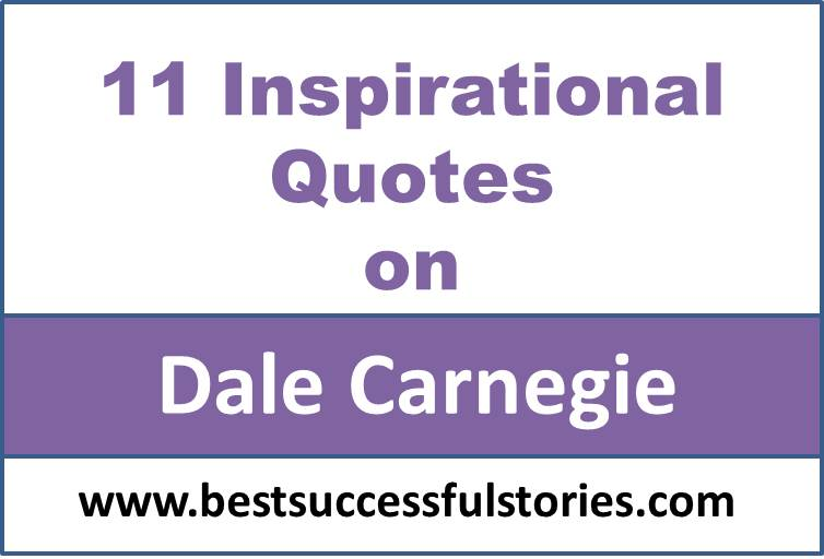 11-inspirational-quotes-of-dale-carnegie
