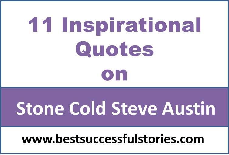 11-inspirational-quotes-of-stone-cold-steve-austin